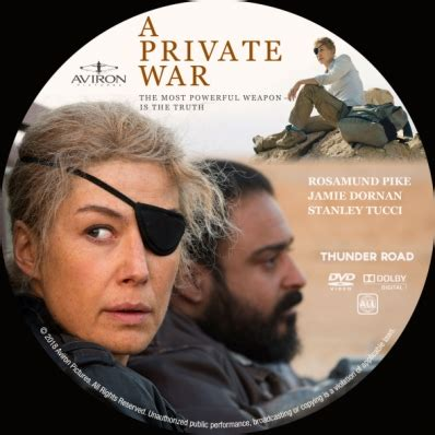 Celebrated war correspondent marie colvin and her renowned photographer embark on a private war is based on a vanity fair magazine article. CoverCity - DVD Covers & Labels - A Private War