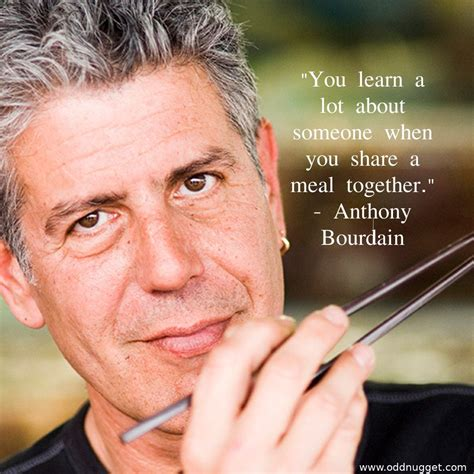 Quotations by anthony bourdain, american author, born june 25, 1956. Anthony Bourdain in 9 Quotes - On Life, Love and Food… - Odd Nugget