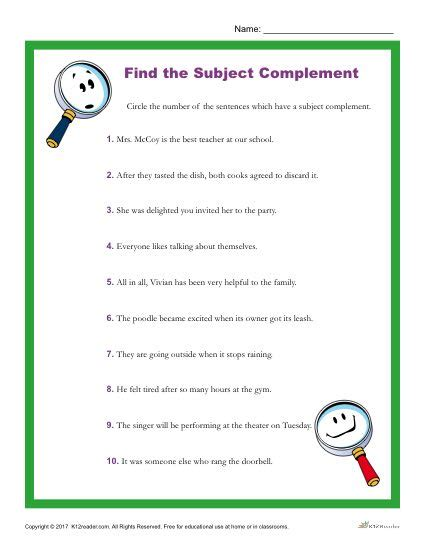 choose the sentence that has a subject complement
