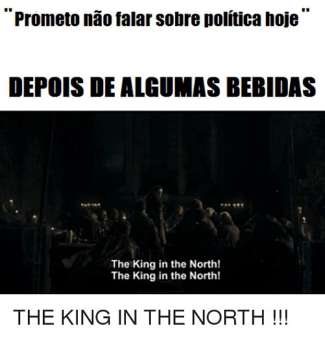 The King In The North Meme - 25 best memes about king in the north king in the north memes