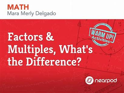 Factors Multiples Difference Nearpod Math Geometry Everywhere