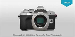10 Best Cameras for Food Photography in 2020