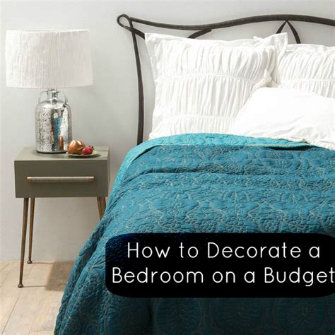 How To Decorate My Bedroom On A Budget Top Tips How To Decorate A Bedroom On A Budget