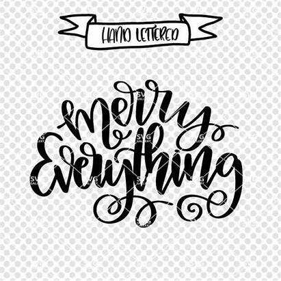 Svg Merry Everything Cut Cricket Embroidery Printables