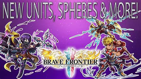 Brave Frontier 2  Episode #7 Update  New Units, Sphere