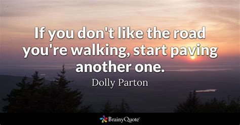 dont   road youre walking start paving