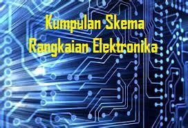 kumpulan gambar skema rangkaian elektronika masputz
