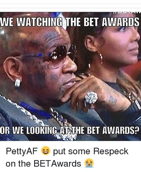 Bet Awards Meme - funny respeck memes of 2016 on sizzle friends