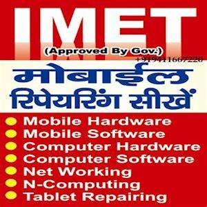 IMET Launch Mobile Repairing Course App - IMET Mobile ...