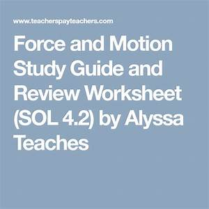 Force And Motion Study Guide And Review Worksheet  Sol 4 2