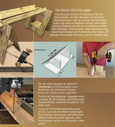 Die Besten Vorrichtungen  Holzwerken Medienservice