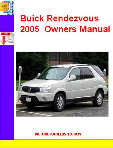Buick Owners Manual buick rendezvous 2005 owners manual manuals