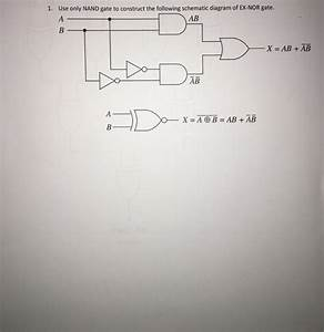 Solved  Use Only Nand Gate To Construct The Following Sche