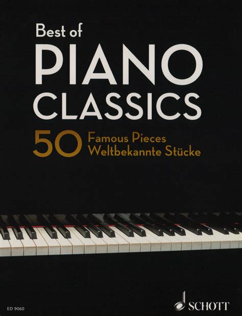 0001191128 best of piano classics best of piano classics klavier noten schott verlag