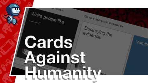 For humanism, democracy and freedom. Cards Against Humanity - #1 - feat. NayukiGP and JacobTheRed (Let's Play/PC) - YouTube
