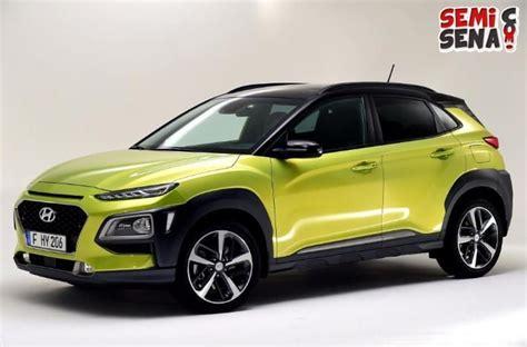 Gambar Mobil Gambar Mobilhyundai Kona 2019 by Harga Hyundai Kona Review Spesifikasi Gambar September