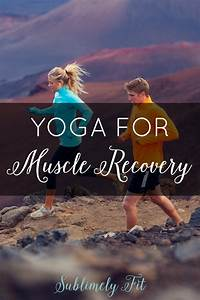 Yoga For Muscle Recovery