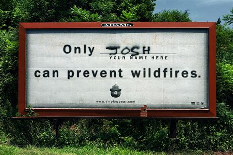 Only You Can Prevent Forest Fires Meme - josh you had one job know your meme
