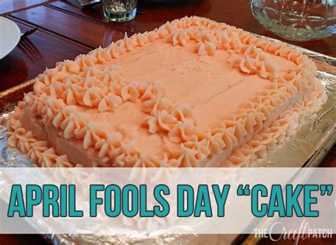 april fools day cake thecraftpatchblogcom
