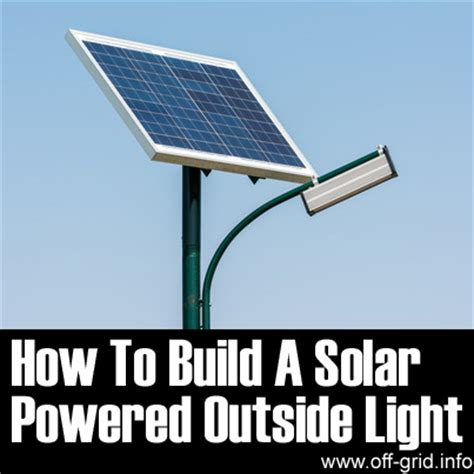how to build a solar powered outside light grid