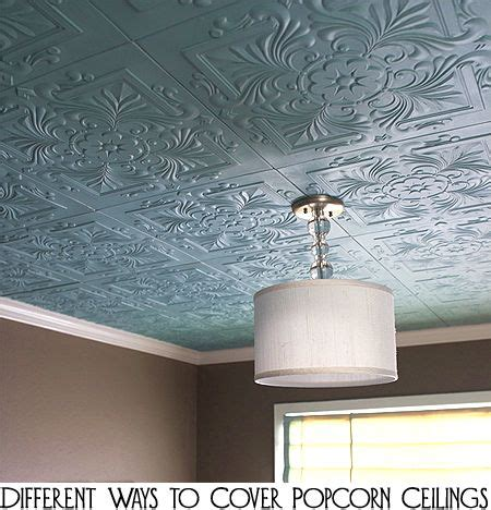 ways  cover popcorn ceilings tins  remove