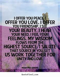 Quotes About Lo... Peace Friendship Quotes