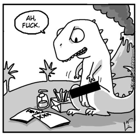 T Rex Birthday Meme - t rex problems by loui meme center