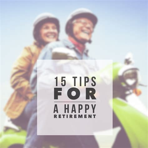 15 tips for a happy retirement financial cents
