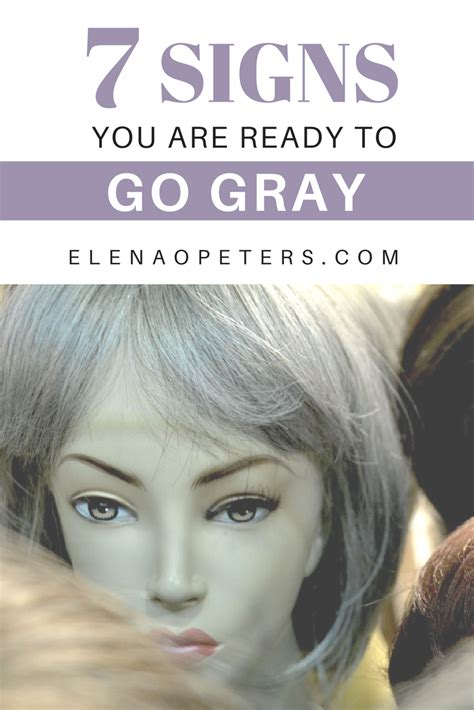 Going Gray Are You Thinking About It by 7 Signs You Are Ready To Go Gray Midlife Embracing