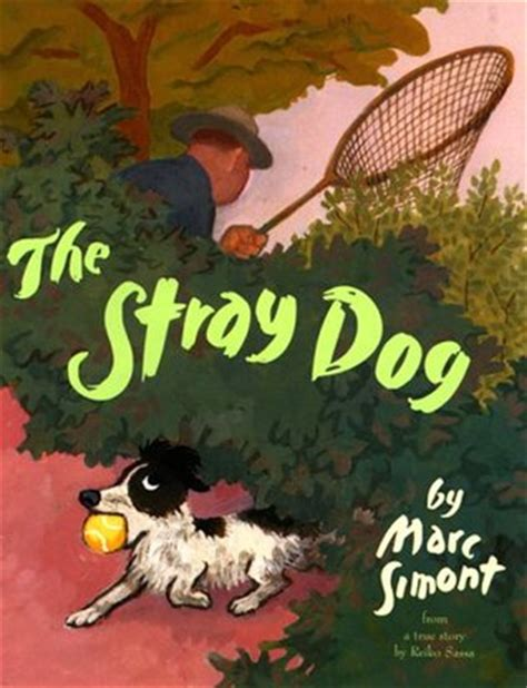 stray dog  marc simont reviews discussion