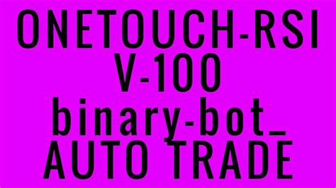 Sellfy.com/p/y0y6/ need daily free signals, folow my twitter. Binary Bot Rsi Kb : SAFE RSI BINARY BOT LEVEL MAXIMUM - YouTube / Click like and suscribe to our ...