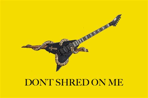 Don T Tread On Me Memes - dont shred on me gadsden flag don t tread on me know your meme