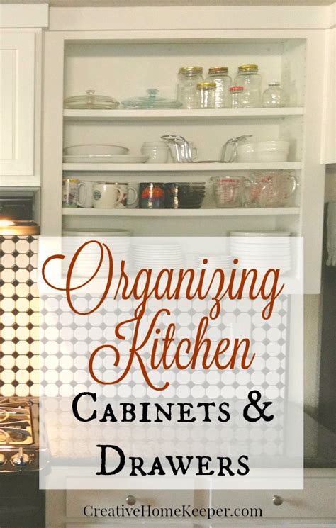 organize kitchen cabinets pinterest organizing kitchen cabinets drawers creative home keeper