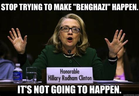 Benghazi Meme - 31 funny hillary clinton meme images and photos