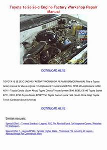 Toyota 1e 2e 2e C Engine Factory Workshop Rep By