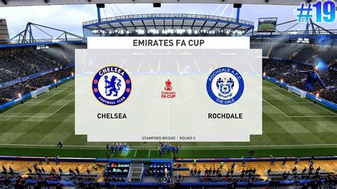 FIFA 21 [PC] - CHELSEA vs ROCHDALE   Fa Cup   Career Mode ...