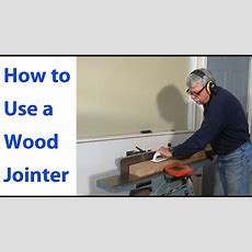 How To Use A Wood Jointer Woodworking For Beginners #3  Woodworkweb Youtube
