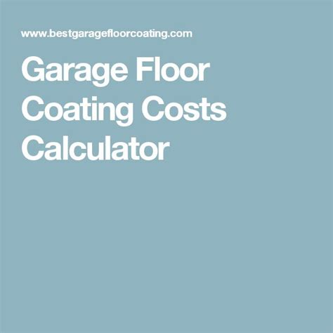 garage floor paint calculator 17 best ideas about floor coatings on pinterest garage floor epoxy garage floor coatings and