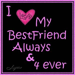 Love Your Best Friend Quotes   Best Friend Quotes
