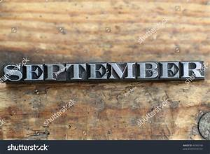 The Word September In Letterpress Type On A Wooden ...