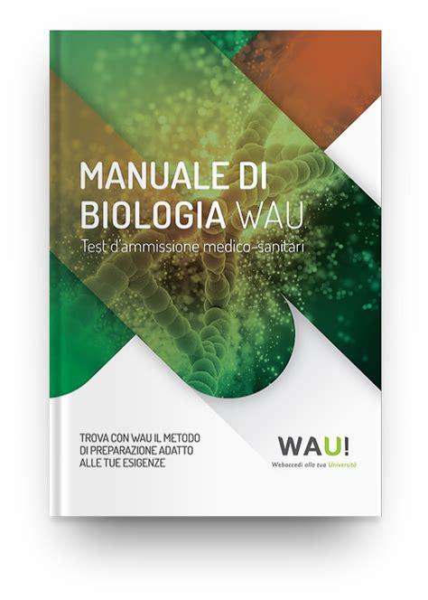 Libro Test Medicina by Libro Di Biologia Test Di Medicina Wau Wauniversity