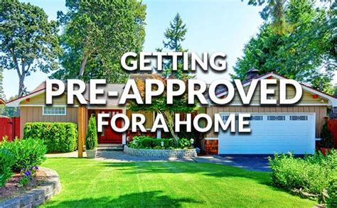 Getting Pre-approved Quickly For A Mortgage