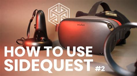 OCULUS QUEST - How To Sideload Using SideQuest #2 (NEW ...