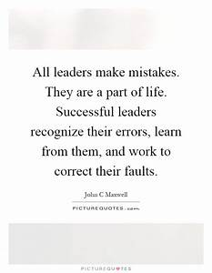 Successful Lead... Leader Mistakes Quotes