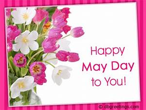Happy May Day To You Pictures, Photos, and Images for ...