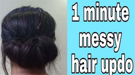 One Minute Messy Hair Updo Bun Hairstyle For