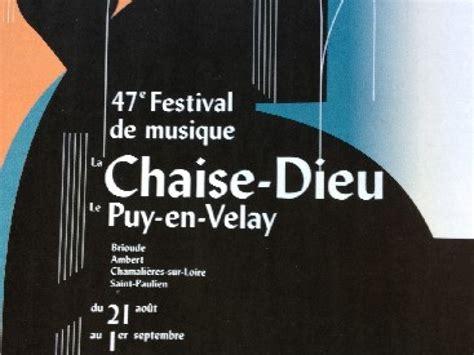 chaise dieu festival musique classique musique classique chaise dieu