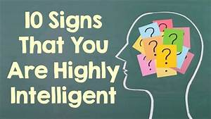 10 Signs That You Are Highly Intelligent - YouTube