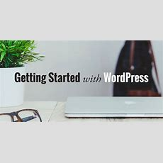 How To Get Started With Wordpress A Practical Guide Wpexplorer