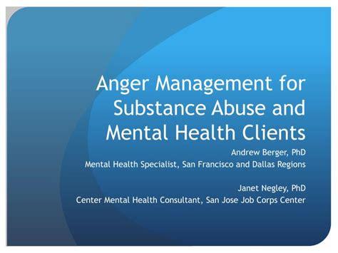anger management  substance abuse  mental